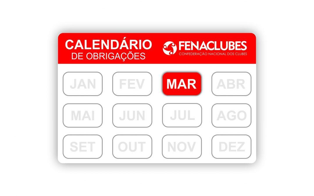 Confira as obrigações dos Clubes no mês de março