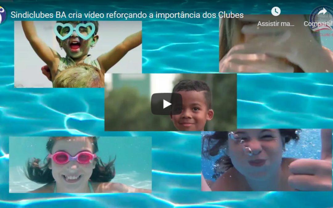 Sindiclubes BA cria vídeo reforçando a importância dos Clubes