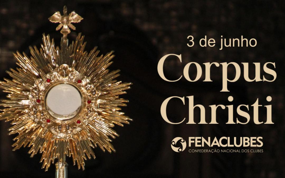 Feriado de Corpus Christi – 3 de junho