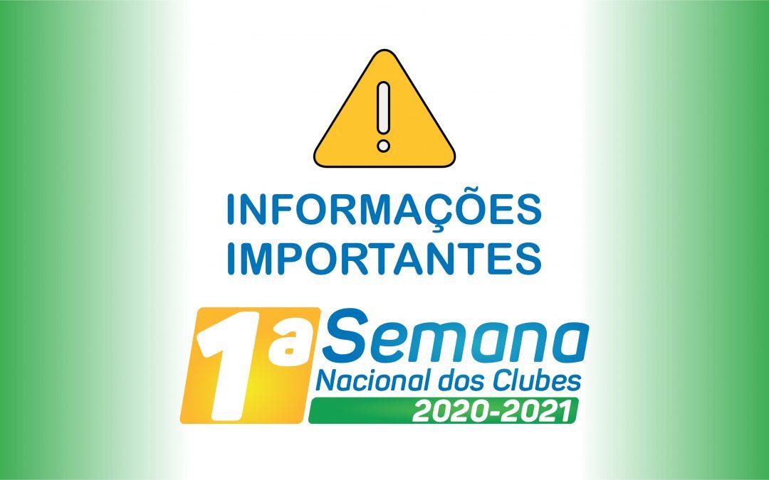ATENÇÃO: informações importantes para os inscritos na 1ª Semana Nacional dos Clubes